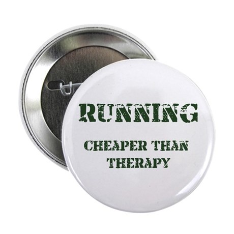 "Running: Cheaper Than Therapy 2.25"" Button (10 pac"
