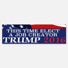 Trump Job Creator Bumper Bumper Sticker