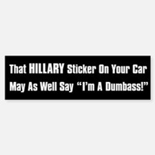 Hillary Dumbass Bumper Bumper Sticker