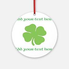 St. Patricks Day personalisable shamrock Round Orn