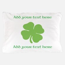 St. Patricks Day personalisable shamrock Pillow Ca