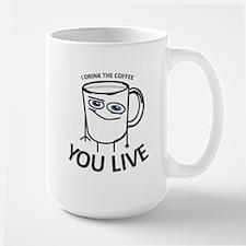 You Live Mugs