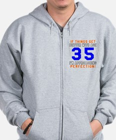 35 I'm Approaching Perfection Birthday Zip Hoodie