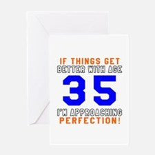 35 I'm Approaching Perfection Birthd Greeting Card