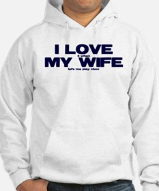 Love my wife Xbox Jumper Hoody
