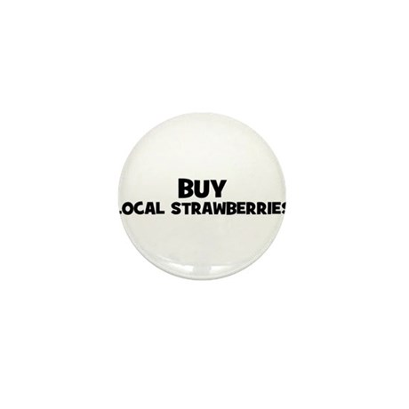 buy local strawberries Mini Button (100 pack)