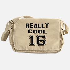 Really Cool 16 Birthday Designs Messenger Bag