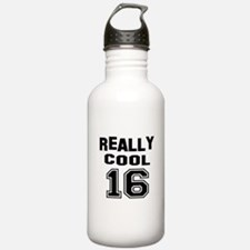 Really Cool 16 Birthda Water Bottle