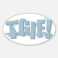 TGIF Design Decal