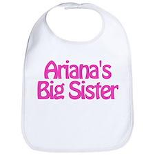 Ariana's Big Sister Bib