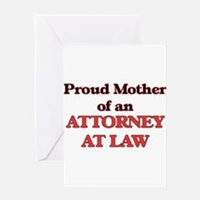 Proud Mother of a Attorney At Law Greeting Cards