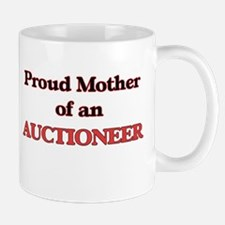 Proud Mother of a Auctioneer Mugs