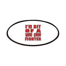 I'm Bit Of Wing Chun Fighter Patch