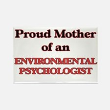 Proud Mother of a Environmental Psychologi Magnets