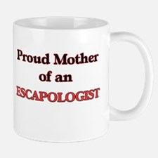 Proud Mother of a Escapologist Mugs