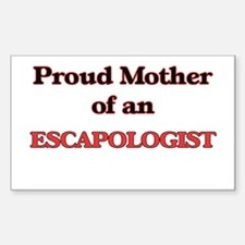Proud Mother of a Escapologist Decal