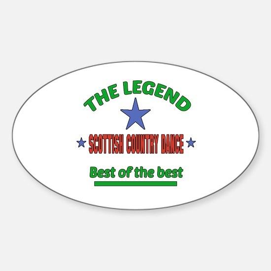 The Legend Scottish Country dance B Sticker (Oval)