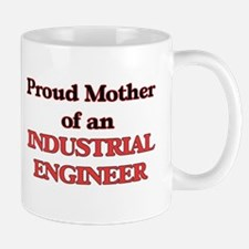 Proud Mother of a Industrial Engineer Mugs