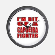 I'm Bit Of Capoeira Fighter Wall Clock