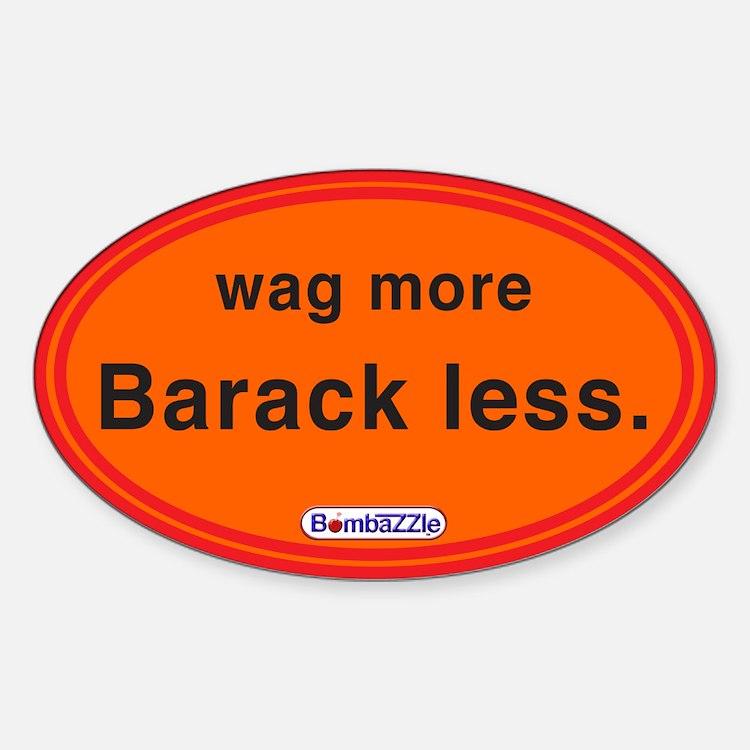 Wag More Barack Less Orange / Decal