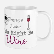 This Might be Wine Mugs