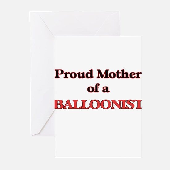 Proud Mother of a Balloonist Greeting Cards