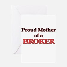 Proud Mother of a Broker Greeting Cards