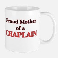 Proud Mother of a Chaplain Mugs