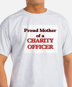 Proud Mother of a Charity Officer T-Shirt