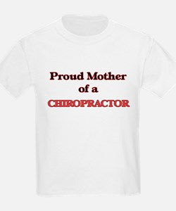 Proud Mother of a Chiropractor T-Shirt