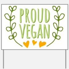 Proud Vegan Yard Sign