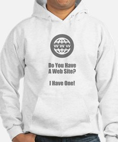 Do You Have A Web Site? I Have O Hoodie