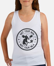 Not Your Mom Tank Top