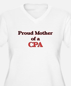 Proud Mother of a Cpa Plus Size T-Shirt