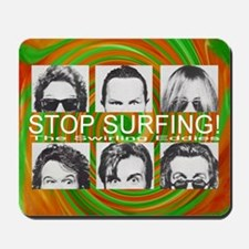 """Stop Surfing!"" Swirl Mousepad"