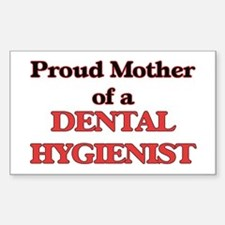 Proud Mother of a Dental Hygienist Decal