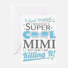 Unique Mimi Greeting Card