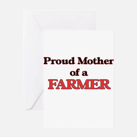 Proud Mother of a Farmer Greeting Cards