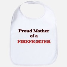Proud Mother of a Firefighter Bib