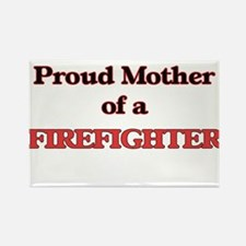 Proud Mother of a Firefighter Magnets