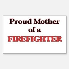 Proud Mother of a Firefighter Bumper Stickers