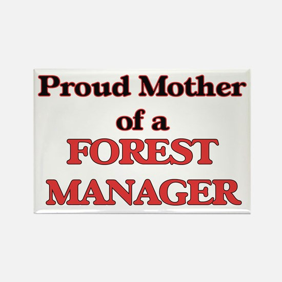 Proud Mother of a Forest Manager Magnets