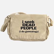 I Seek Dead People (Genealogy) Messenger Bag