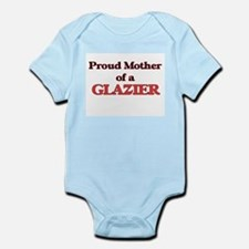Proud Mother of a Glazier Body Suit