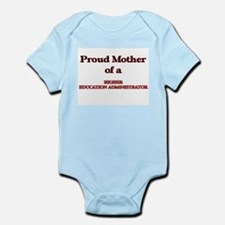 Proud Mother of a Higher Education Admin Body Suit