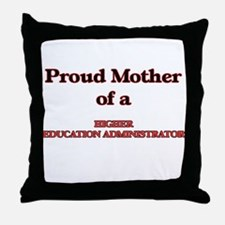Proud Mother of a Higher Education Ad Throw Pillow