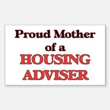 Proud Mother of a Housing Adviser Decal