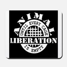 Animal Liberation - Until Every Cage is Mousepad