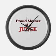 Proud Mother of a Judge Large Wall Clock