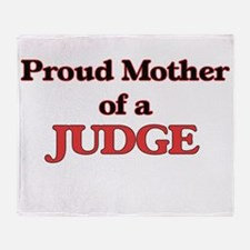 Proud Mother of a Judge Throw Blanket
